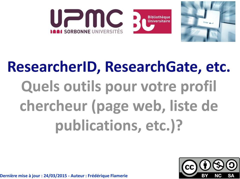 (page web, liste de publications, etc.)?