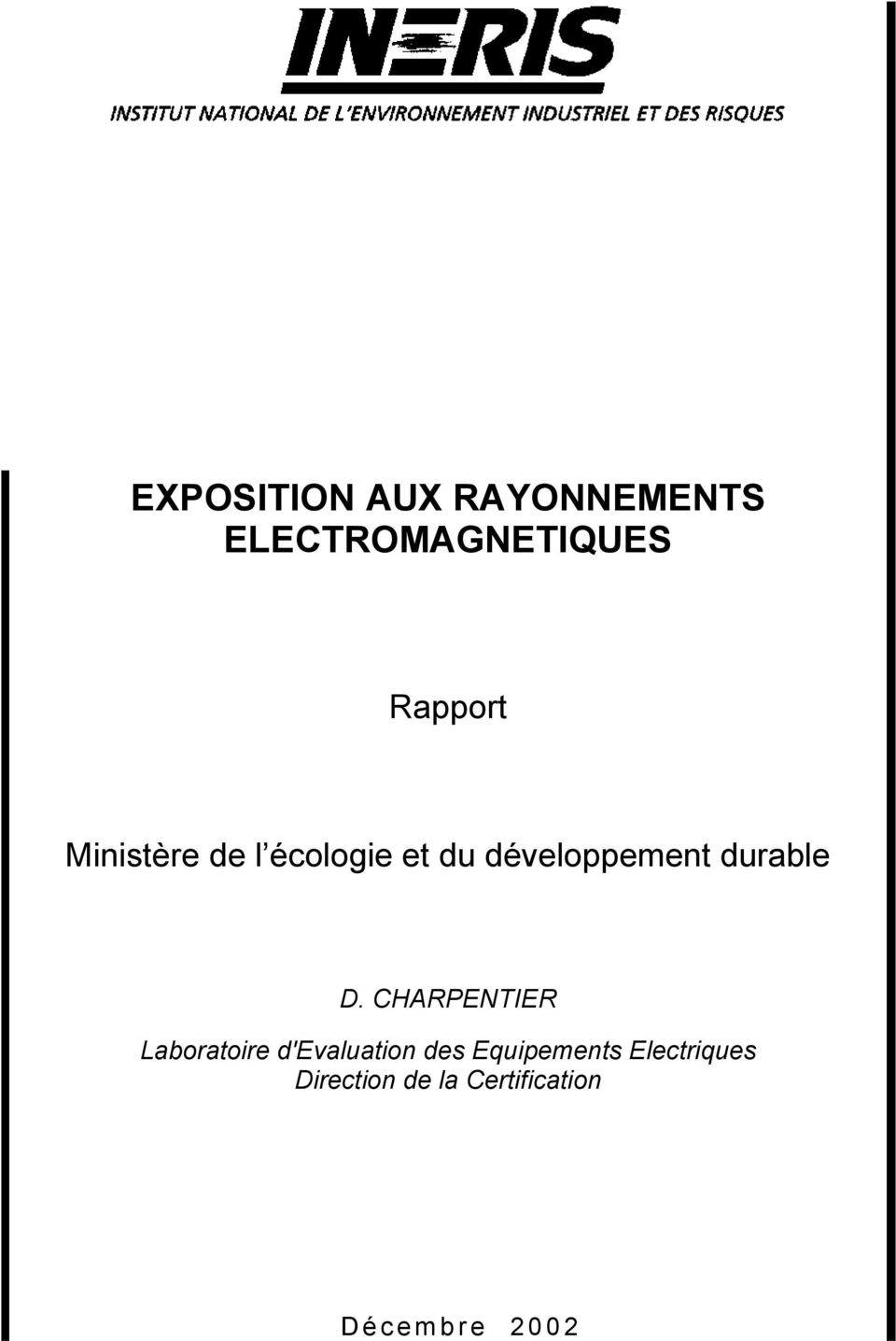 CHARPENTIER Laboratoire d'evaluation des Equipements