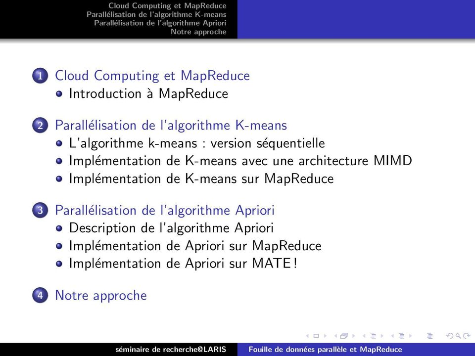 architecture MIMD Implémentation de K-means sur MapReduce 3 Description de l