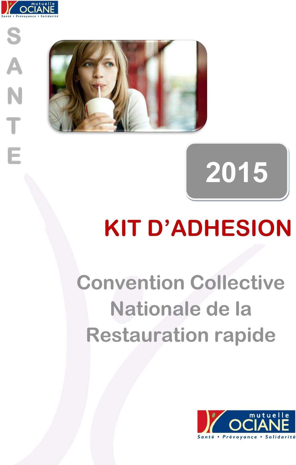 S a n t e kit d adhesion convention collective nationale for Convention restauration collective