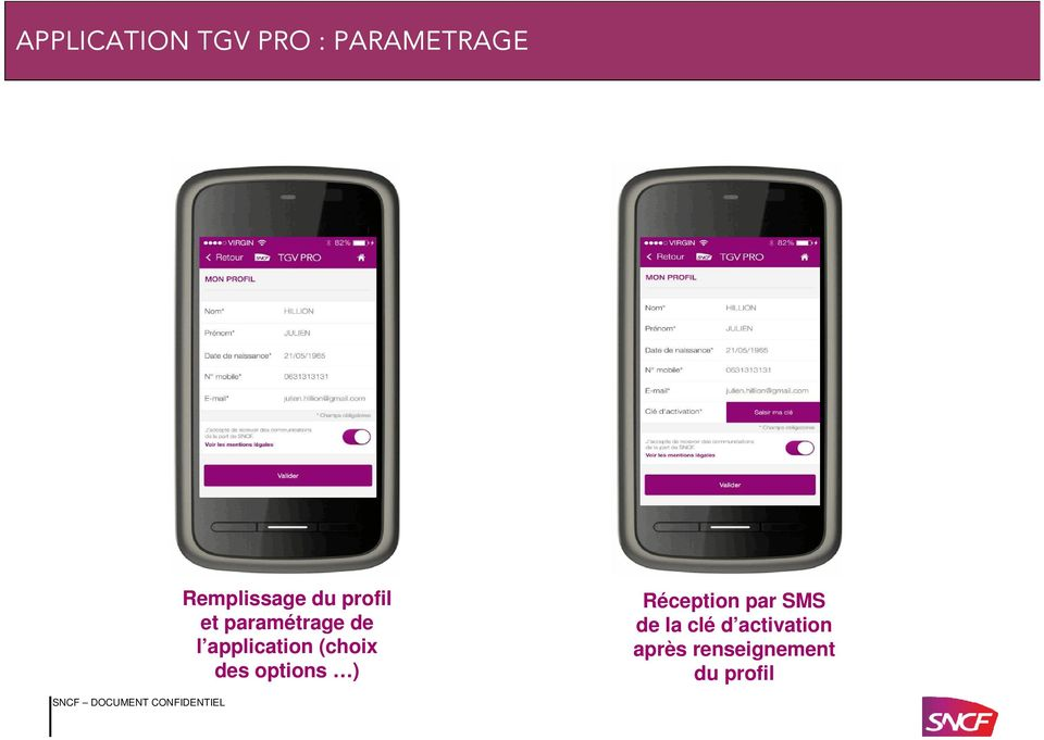 application (choix des options ) Réception