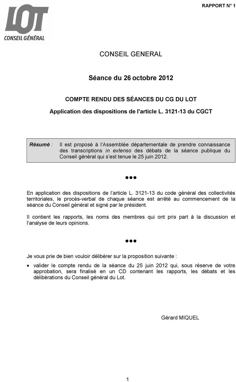 juin 2012. En application des dispositions de l article L.
