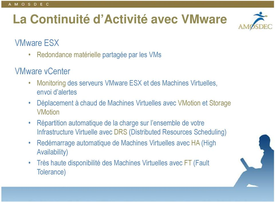 Répartition automatique de la charge sur l ensemble de votre Infrastructure Virtuelle avec DRS (Distributed Resources Scheduling)
