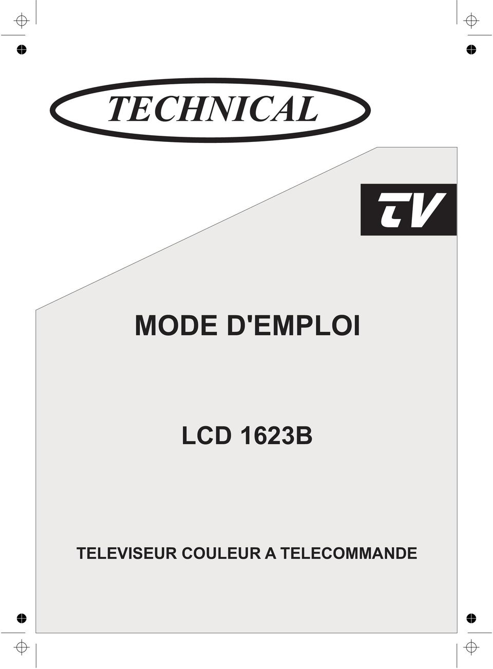 technical mode d 39 emploi lcd 1623b televiseur couleur a telecommande pdf. Black Bedroom Furniture Sets. Home Design Ideas