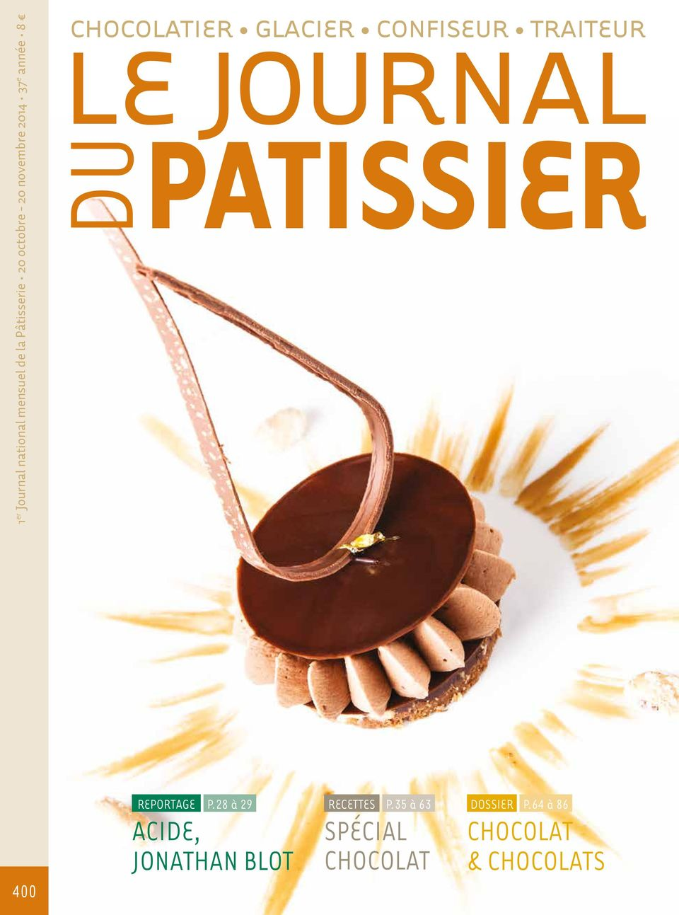 LE JOURNAL PATISSIER DU 400 REPORTAGE ACIDE, P.