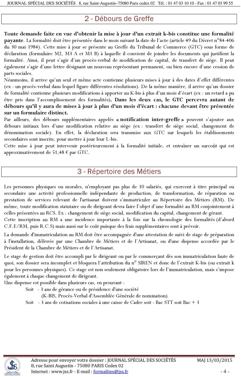 Guide des formalit s l gales pdf for Extrait immatriculation chambre des metiers