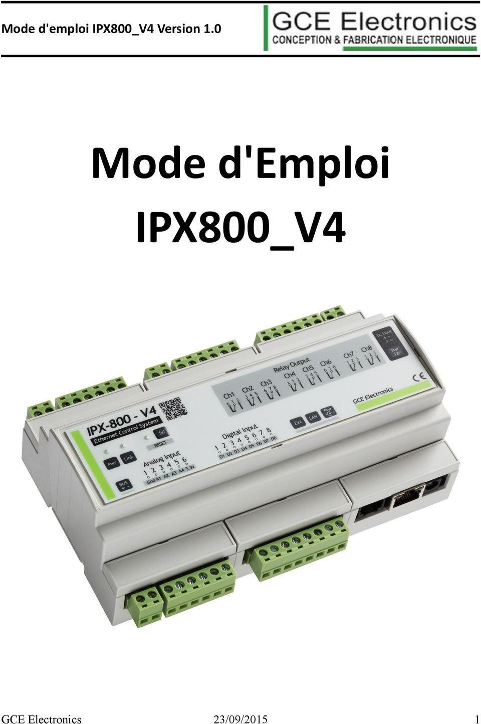 Mode d 39 emploi ipx800 v4 version 1 0 mode d 39 emploi ipx800 for Alarme verisure mode d emploi