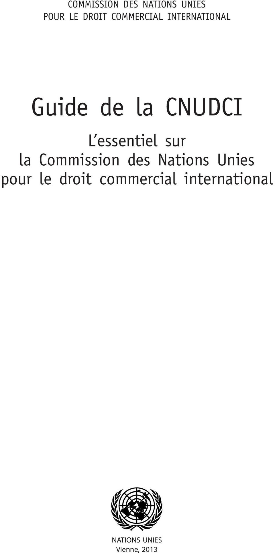 essentiel sur la Commission des Nations Unies