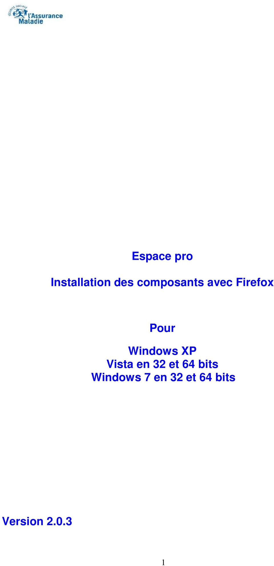 Windows XP Vista en 32 et 64 bits
