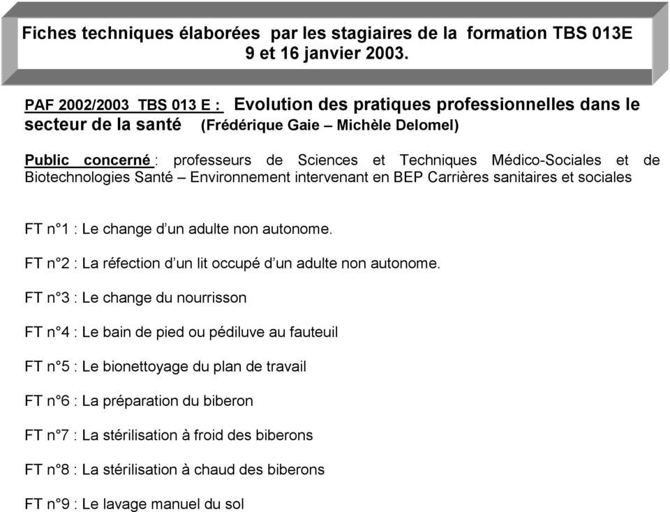 fiches techniques labor es par les stagiaires de la formation tbs 013e 9 et 16 janvier pdf. Black Bedroom Furniture Sets. Home Design Ideas