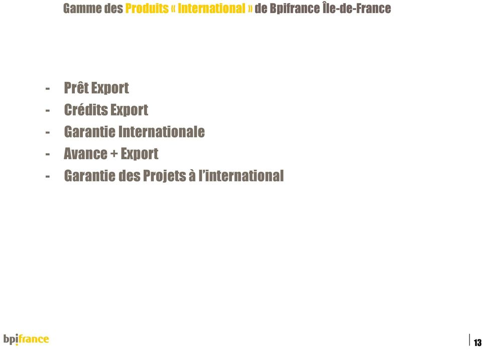 Crédits Export - Garantie Internationale -