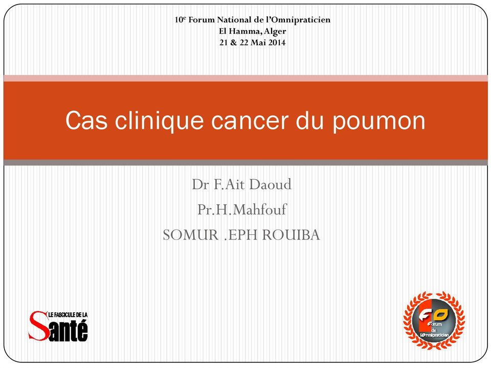 22 Mai 2014 Cas clinique cancer du
