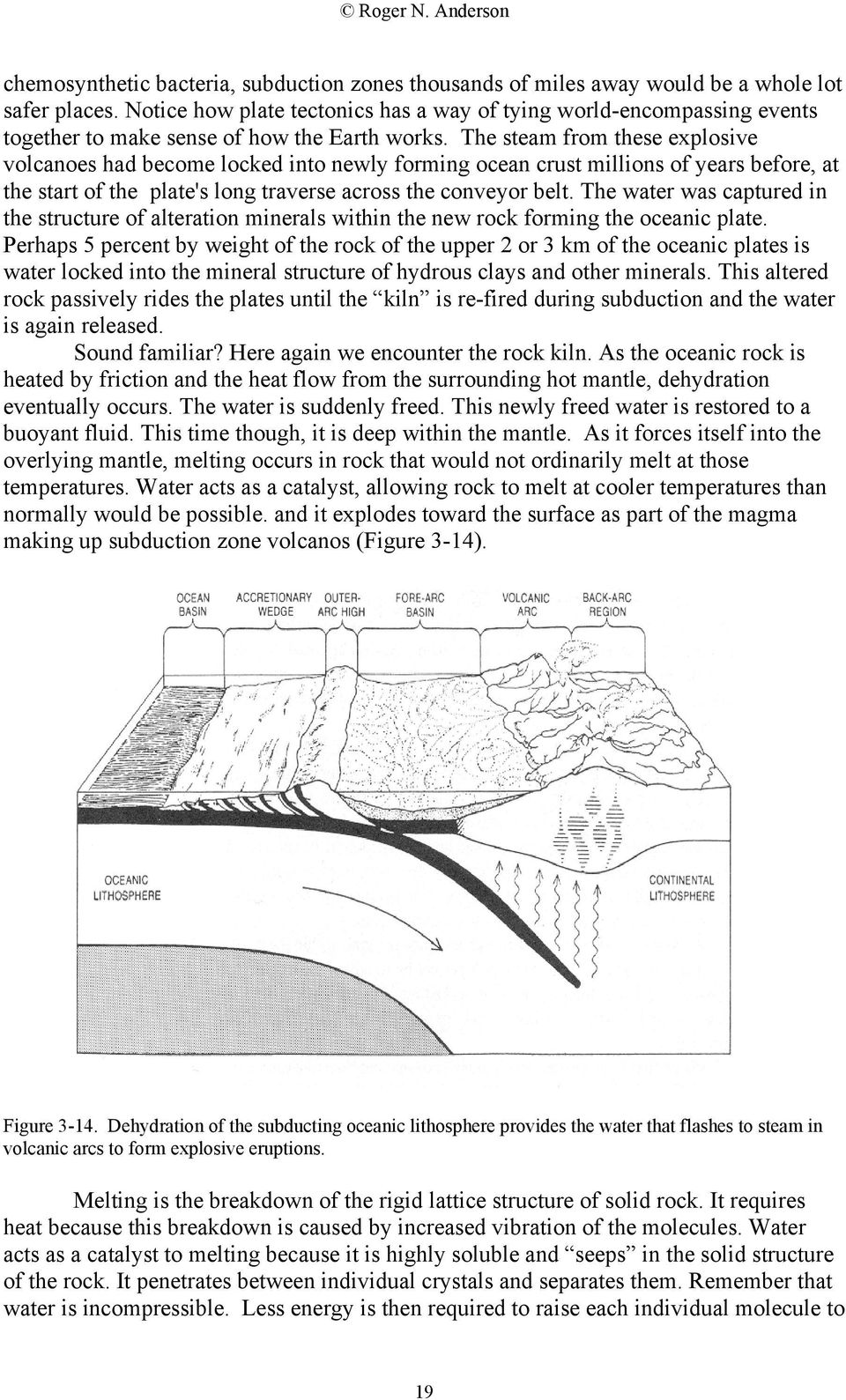 Earthquakes give us direct, observational proof that the dehydration is producing mantle melting in subduction zones. Probably the single easiest observation to make about earthquakes is the b-value.