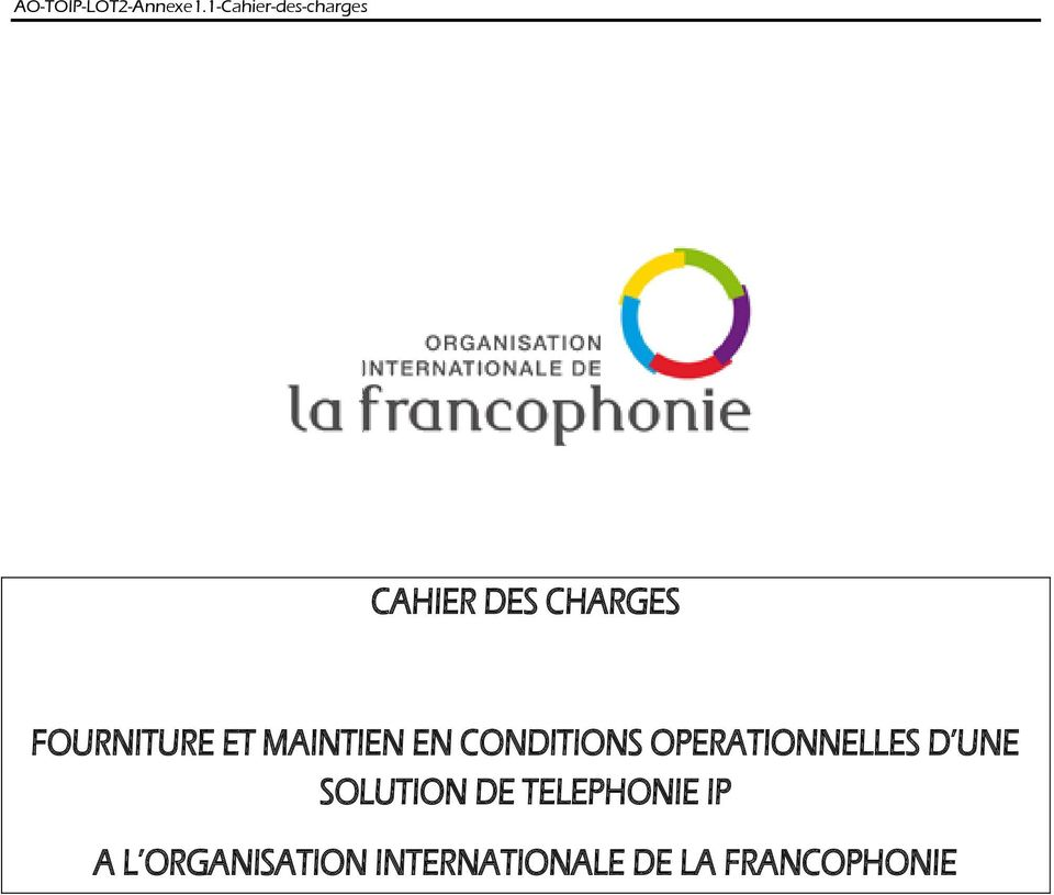 D UNE SOLUTION DE TELEPHONIE IP A L