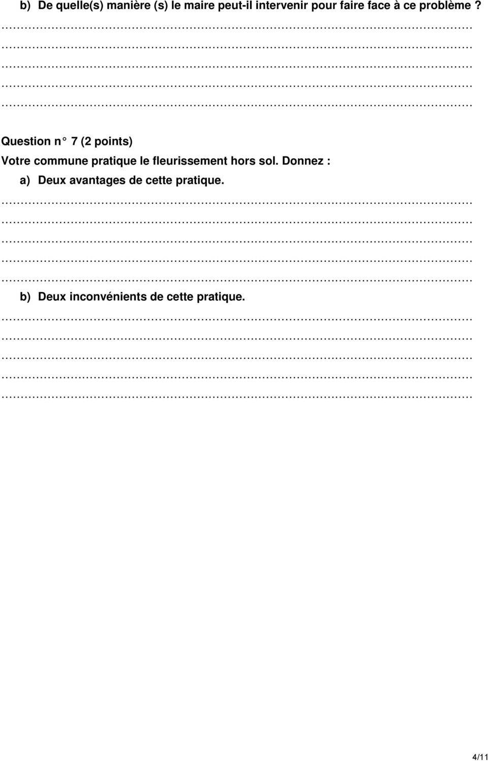 Question n 7 (2 points) Votre commune pratique le