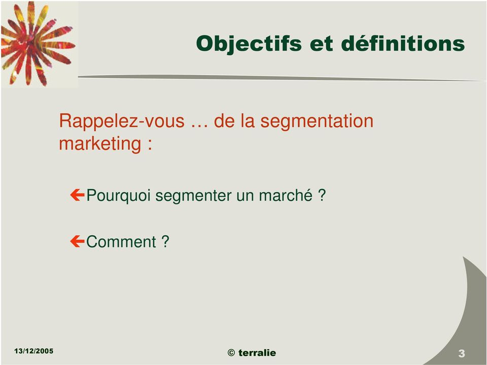 marketing : Pourquoi segmenter
