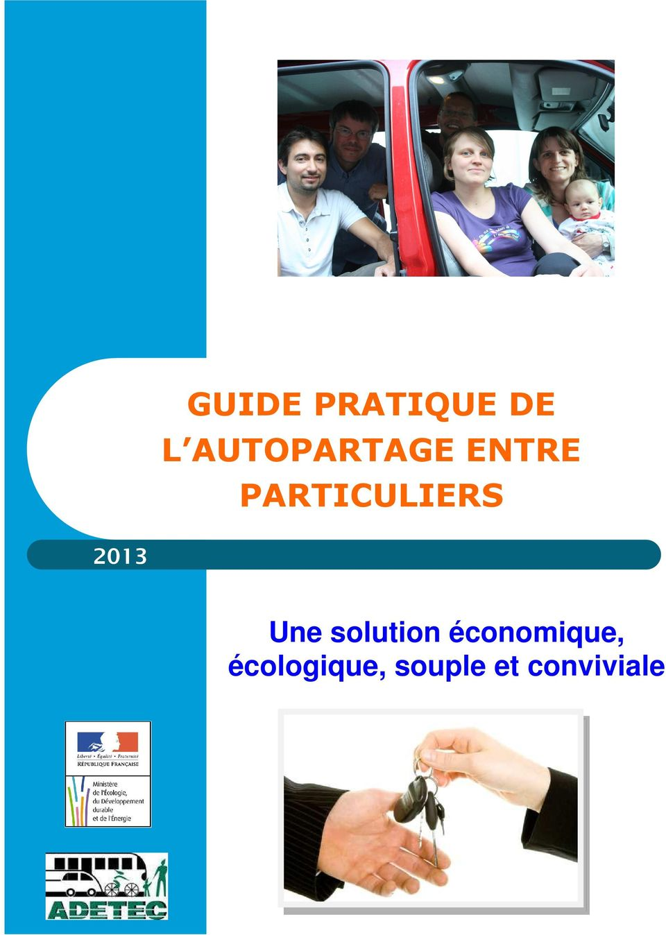 PARTICULIERS 2013 Une