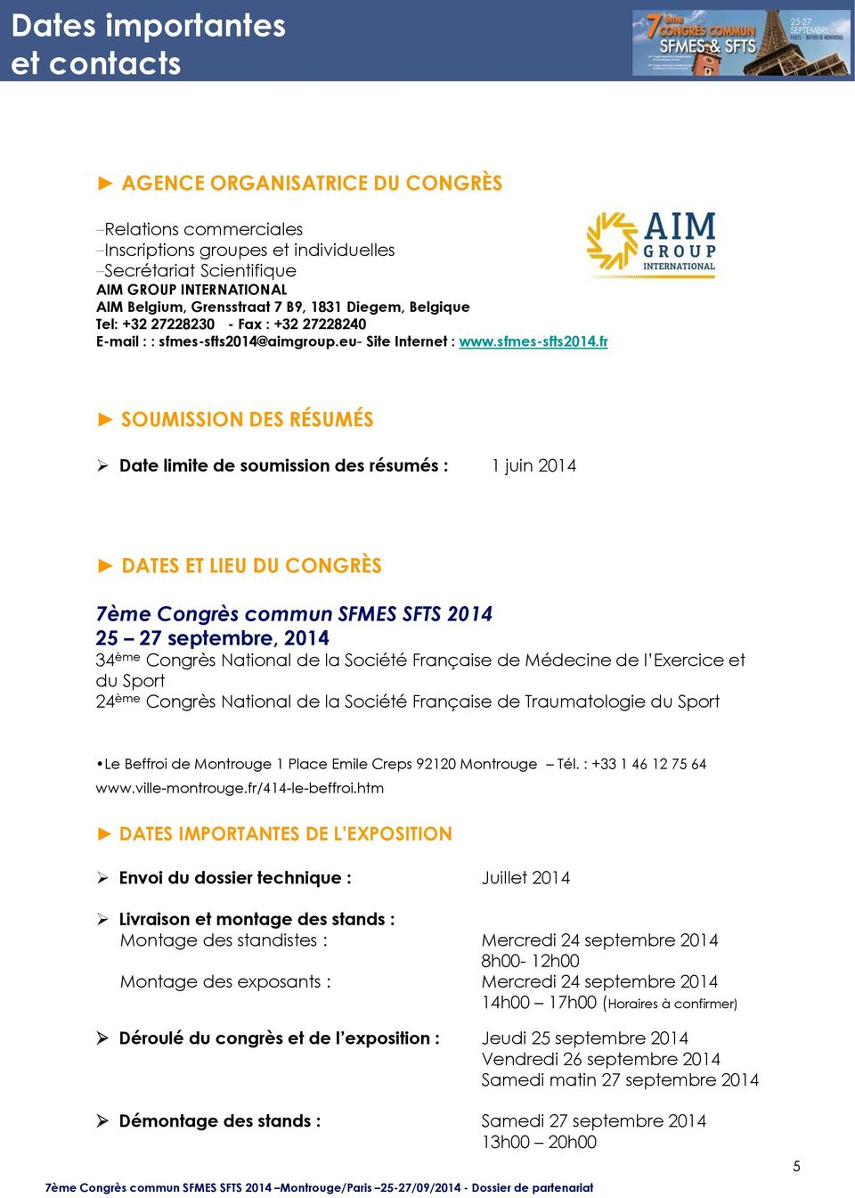 aimgroup.eu- Site Internet : www.sfmes-sfts2014.