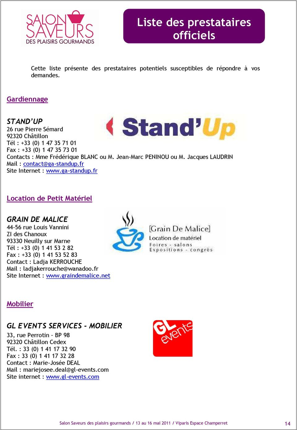Jacques LAUDRIN Mail : contact@ga-standup.