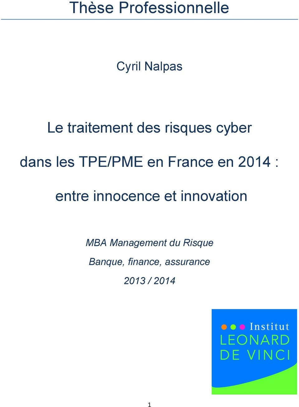 2014 : entre innocence et innovation MBA