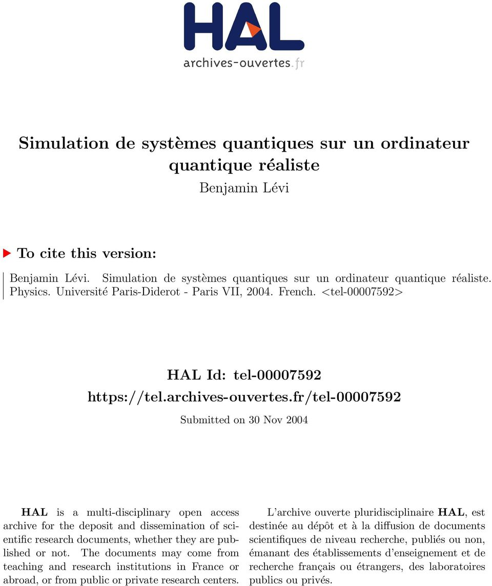 fr/tel-00007592 Submitted on 30 Nov 2004 HAL is a multi-disciplinary open access archive for the deposit and dissemination of scientific research documents, whether they are published or not.