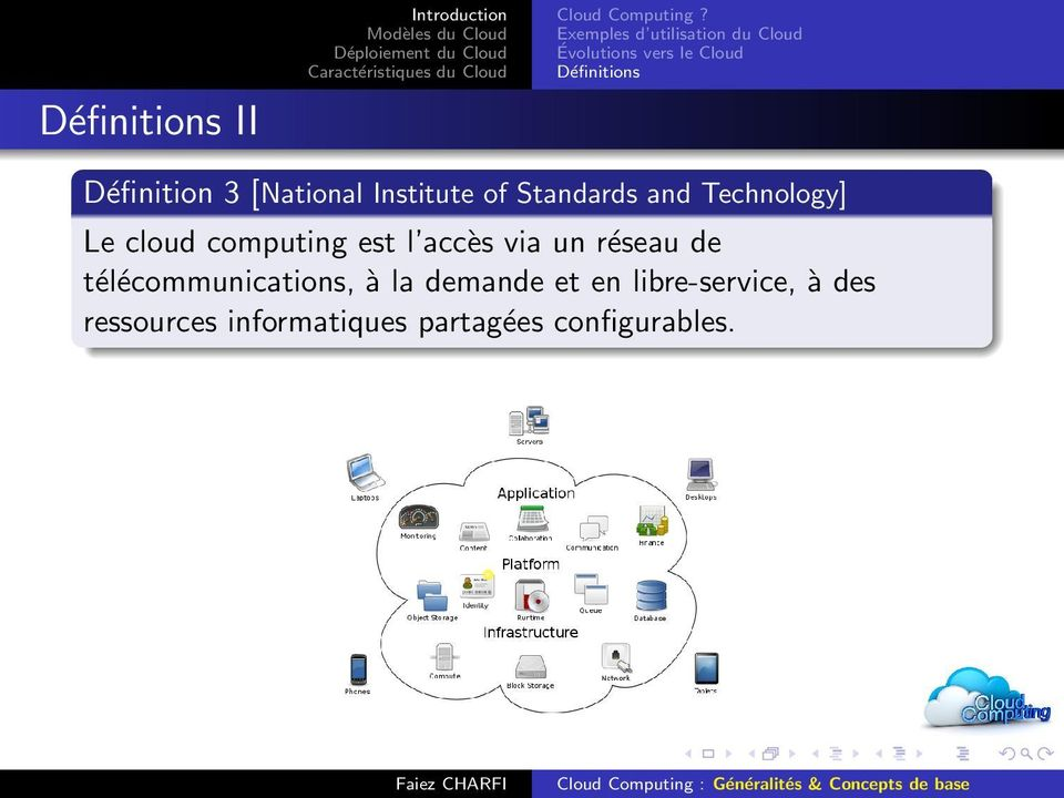 [National Institute of Standards and Technology] Le cloud computing est l accès via