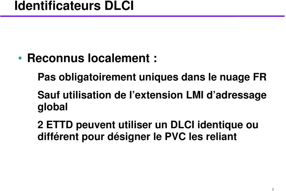 de l extension LMI d adressage global 2 ETTD peuvent