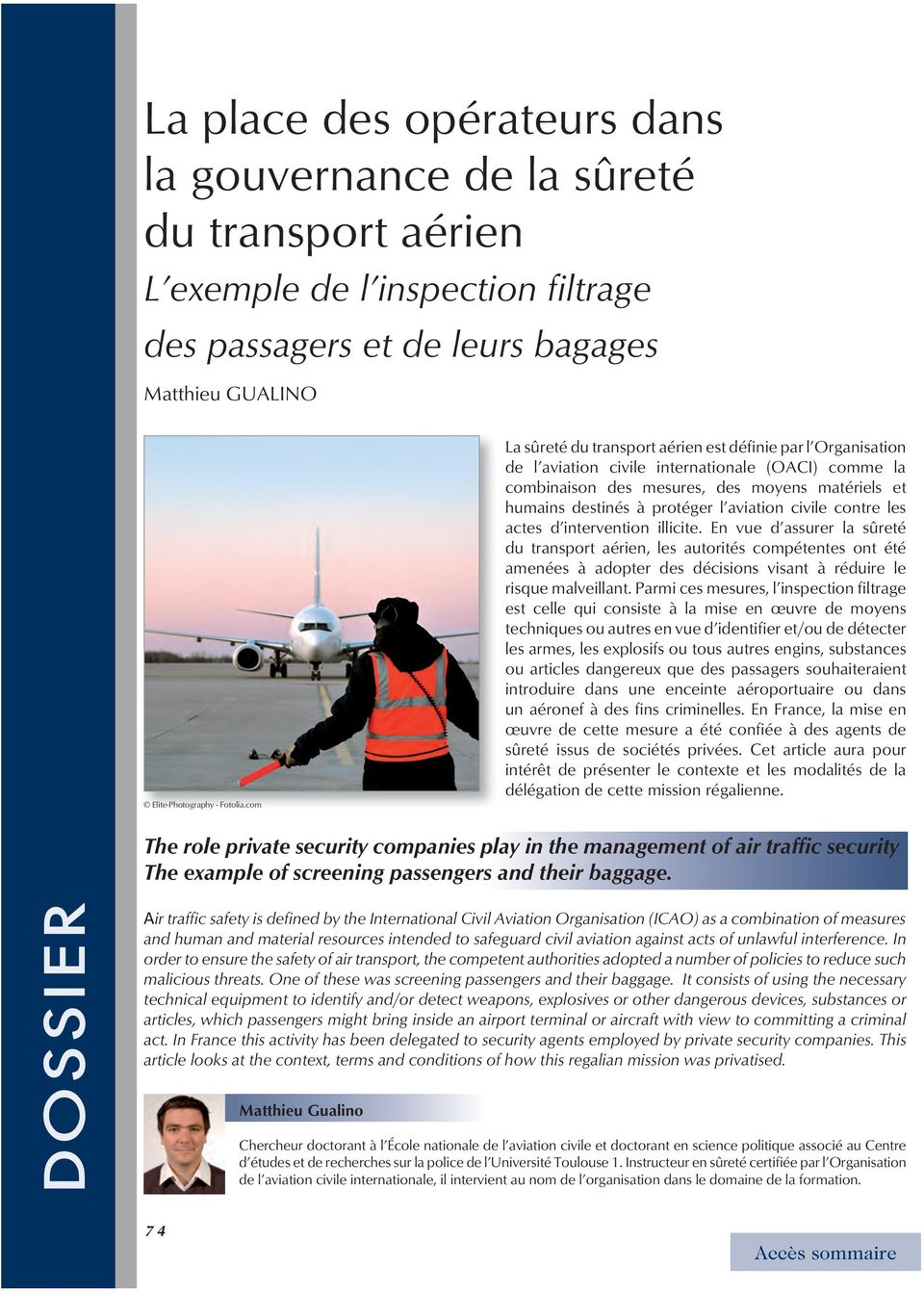 aviation civile contre les actes d intervention illicite.