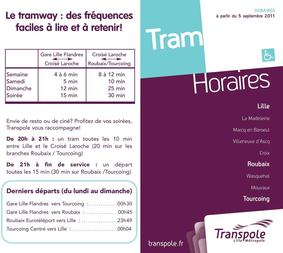 tram horaires le tramway des fr quences faciles lire et retenir lille. Black Bedroom Furniture Sets. Home Design Ideas