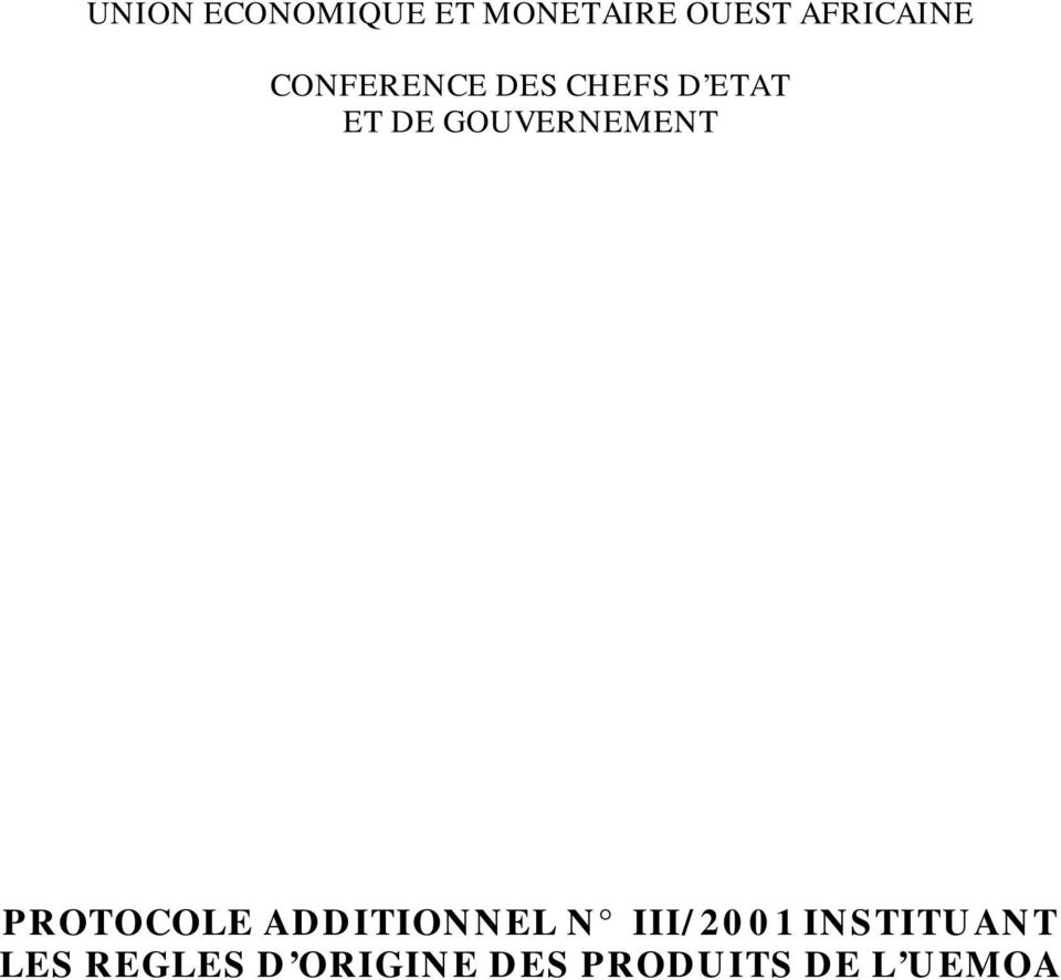 GOUVERNEMENT PROTOCOLE ADDITIONNEL N III/2001