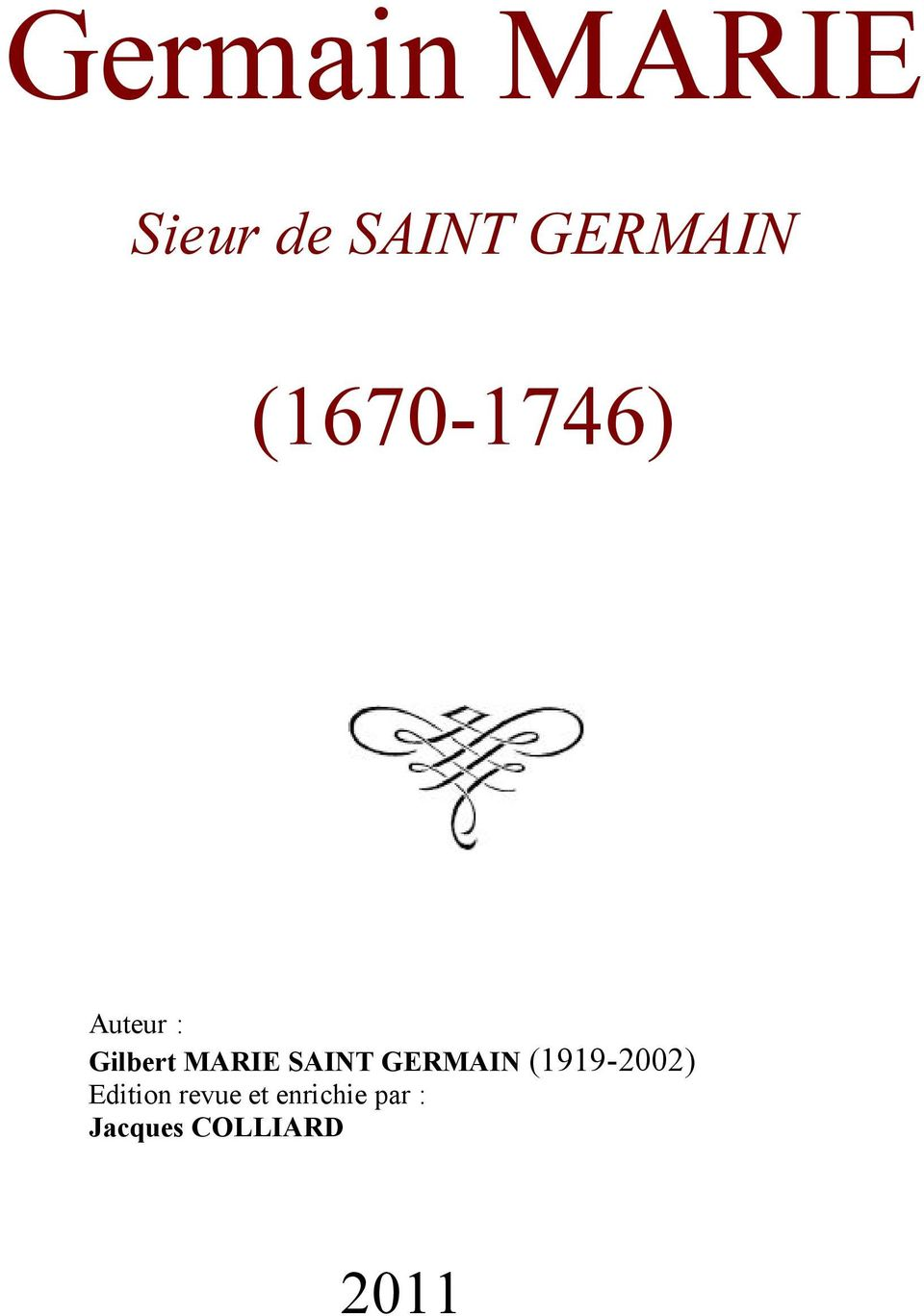SAINT GERMAIN (1919-2002) Edition
