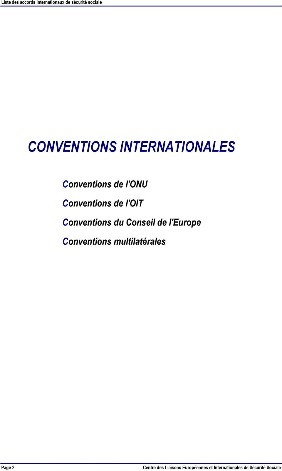 l'europe Conventions multilatérales Page 2 Centre