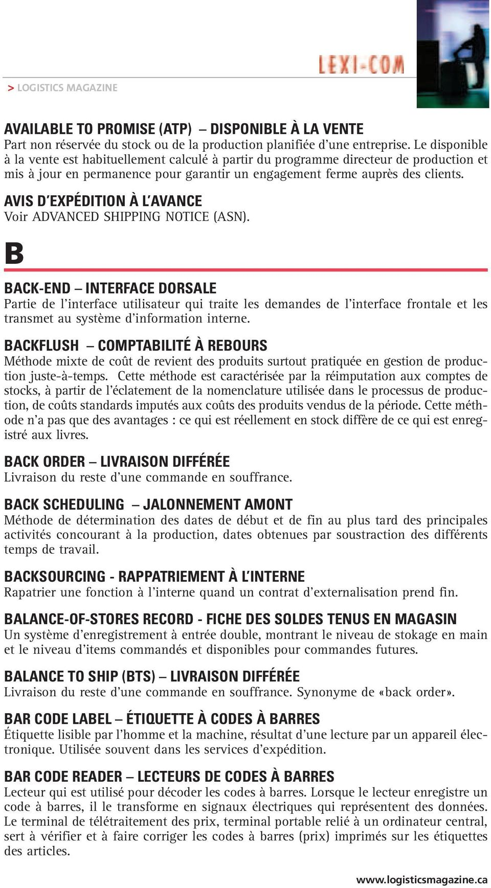 AVIS D EXPÉDITION À L AVANCE Voir ADVANCED SHIPPING NOTICE (ASN).