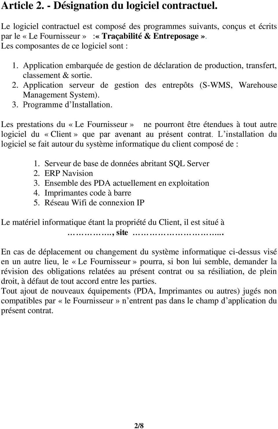 Application serveur de gestion des entrepôts (S-WMS, Warehouse Management System). 3. Programme d Installation.