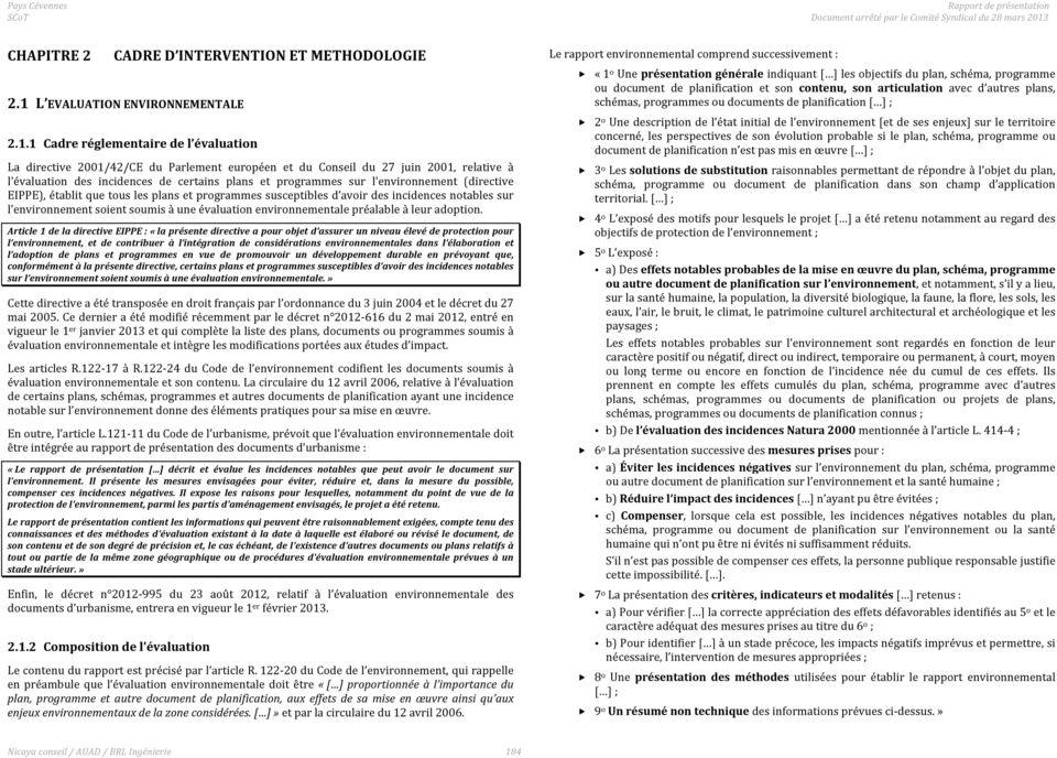 L EVALUATIONENVIRONNEMENTALE 2.1.
