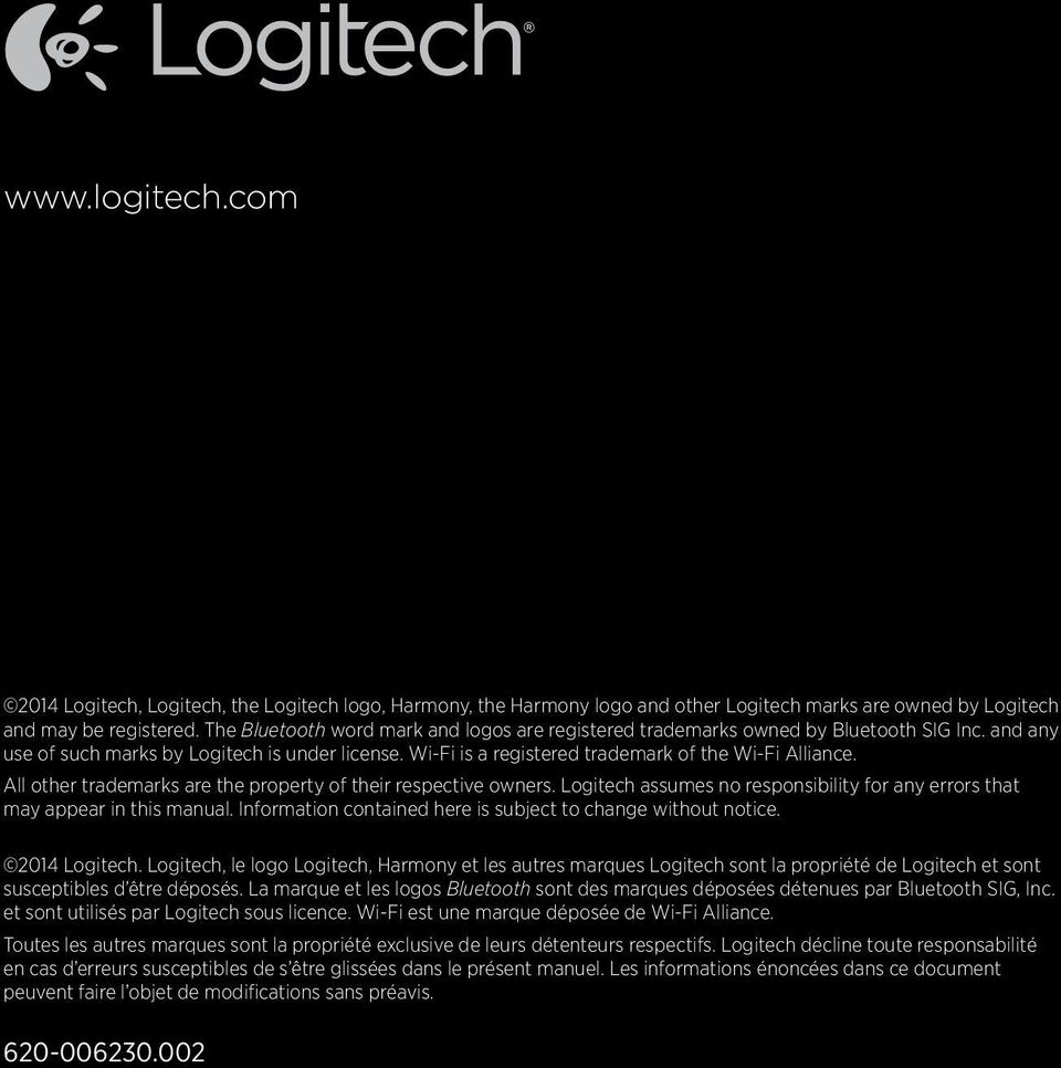 All other trademarks are the property of their respective owners. Logitech assumes no responsibility for any errors that may appear in this manual.