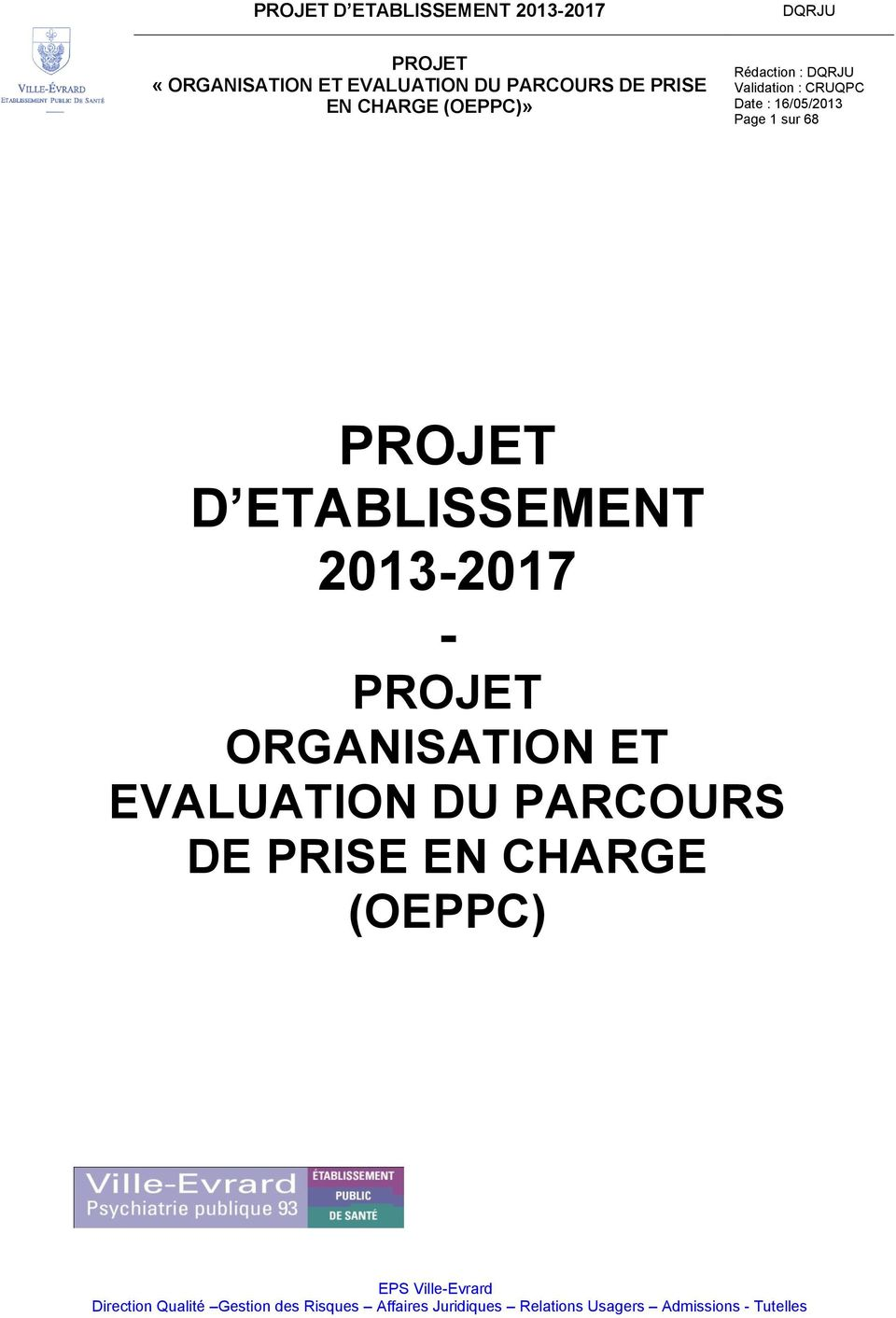 DE PRISE EN CHARGE (OEPPC) EPS Ville-Evrard Direction Qualité