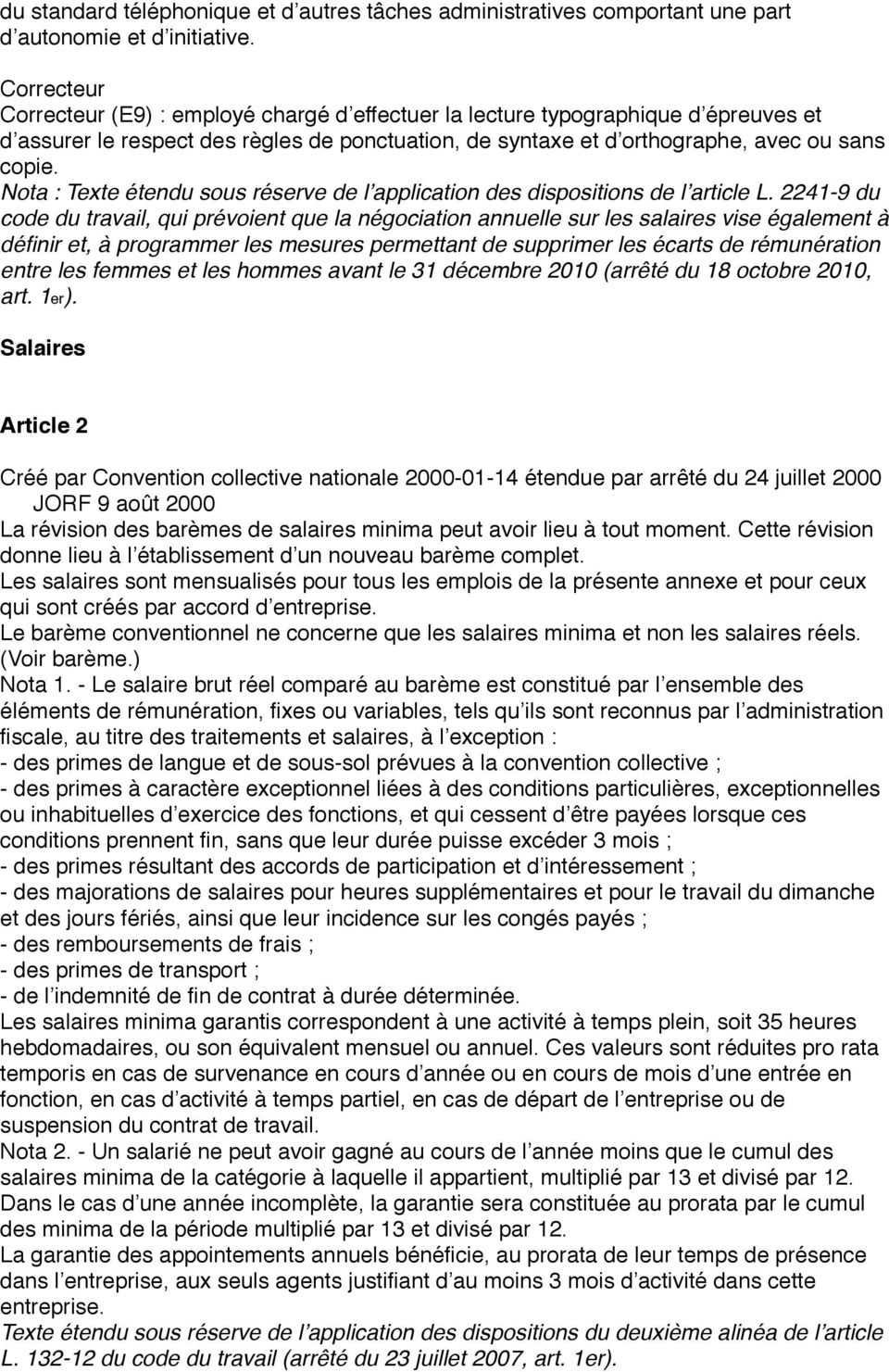 Nota : Texte étendu sous réserve de l application des dispositions de l article L.