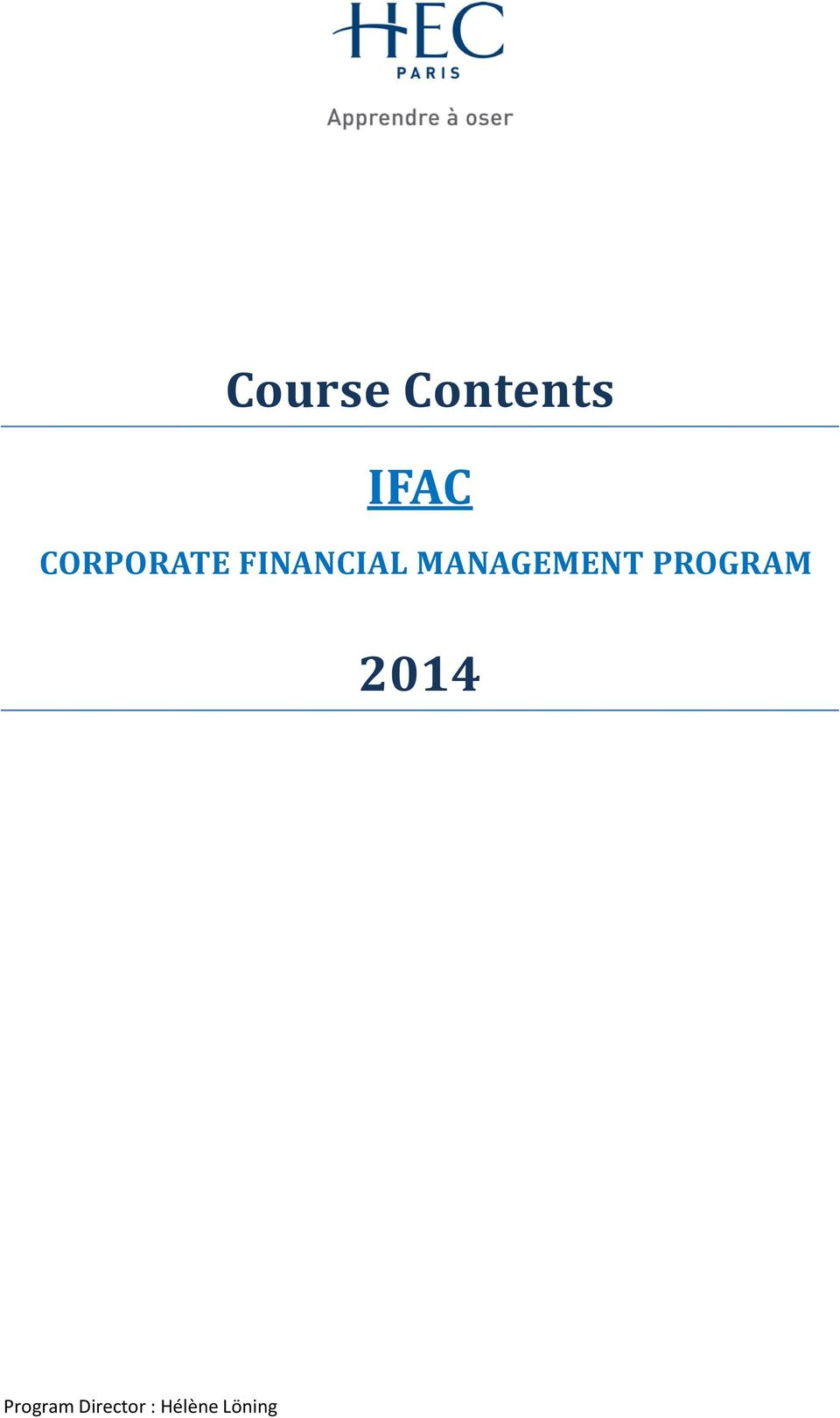 MANAGEMENT PROGRAM 2014