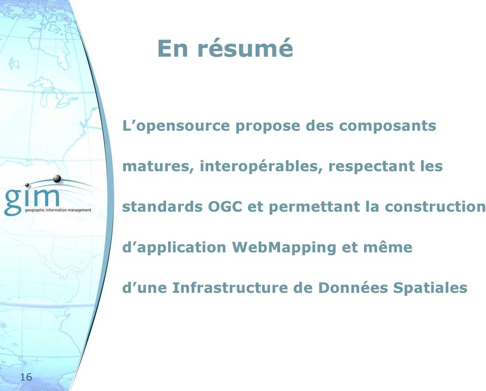 OGC et permettant la construction d application