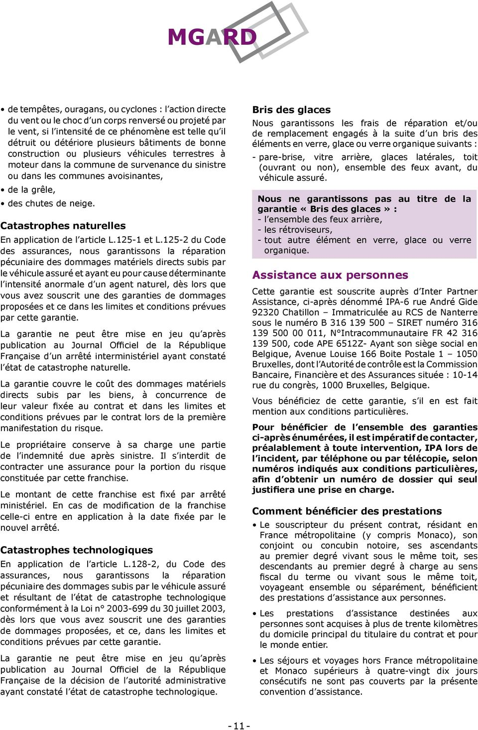 Catastrophes naturelles En application de l article L.125-1 et L.