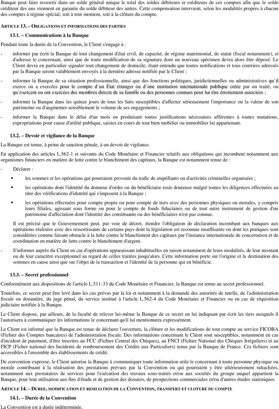 OBLIGATIONS ET INFORMATIONS DES PARTIES 13