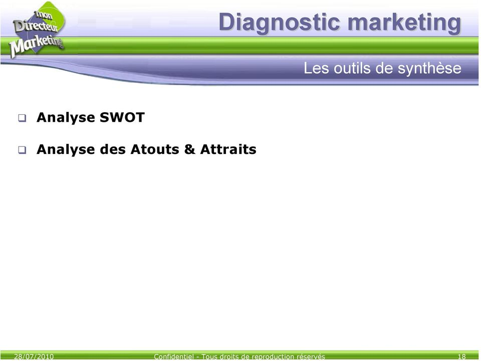 Diagnostic marketing Les outils de