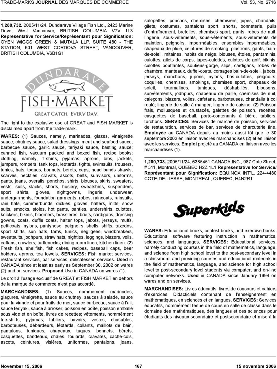 exclusive use of GREAT and FISH MARKET is disclaimed apart from the trade-mark.