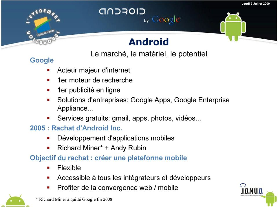 .. 2005 : Rachat d'android Inc.