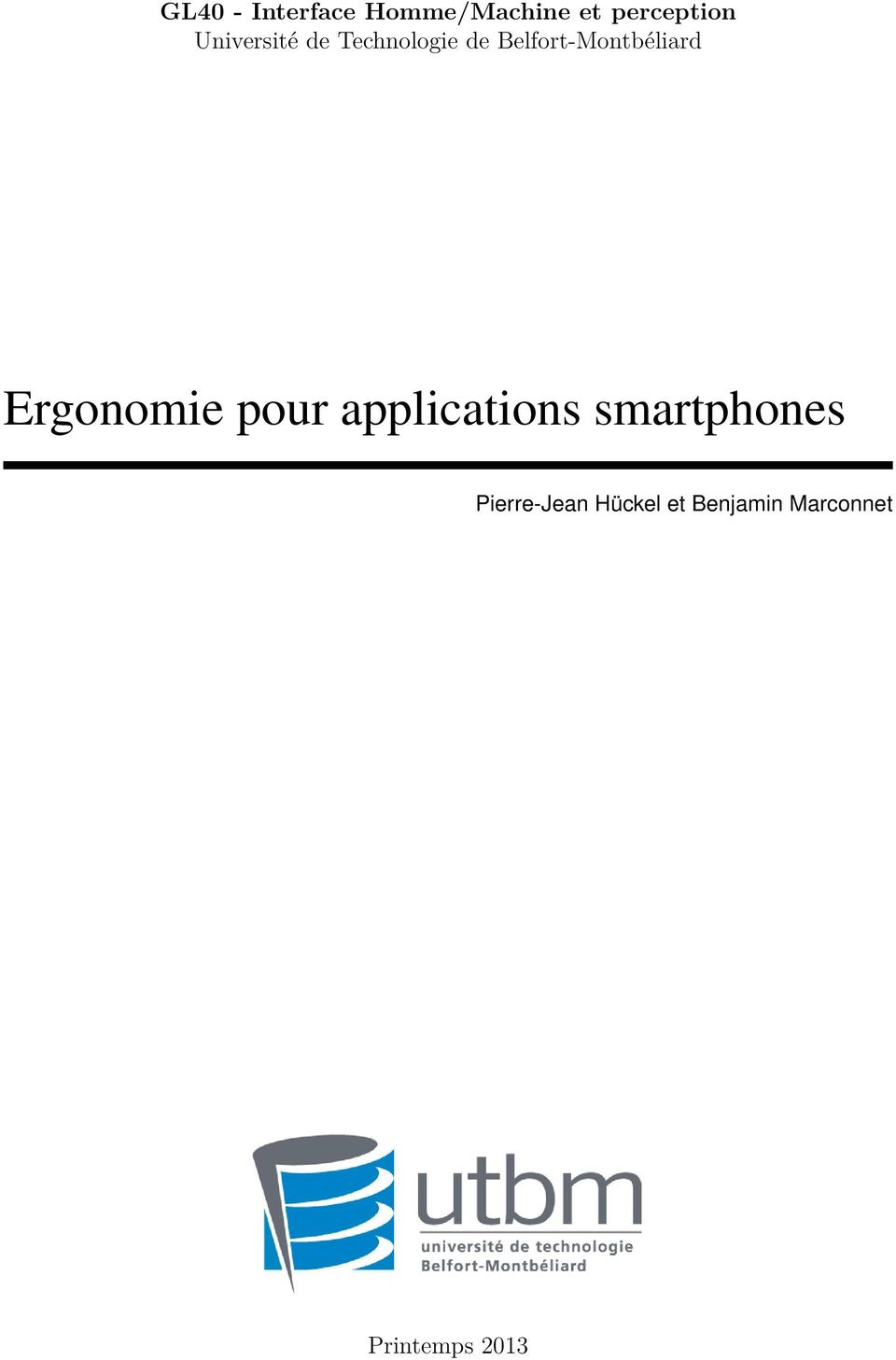 Belfort-Montbéliard Ergonomie pour applications