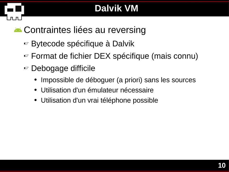 difficile Impossible de déboguer (a priori) sans les sources