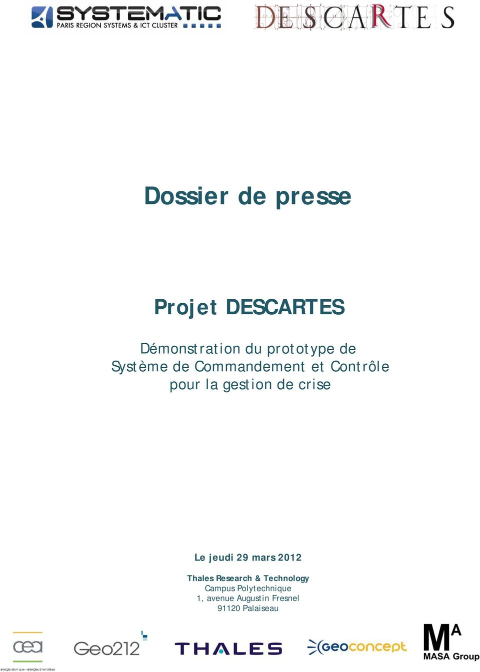 gestion de crise Le jeudi 29 mars 2012 Thales Research &