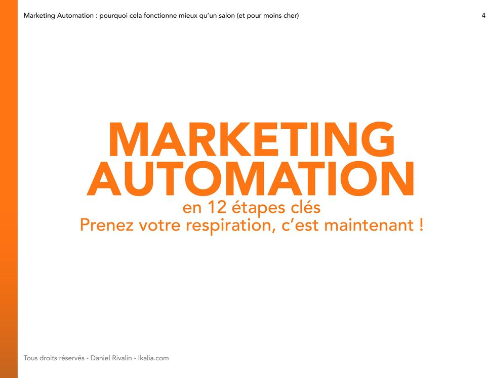 moins cher) 4 Marketing Automation en 12