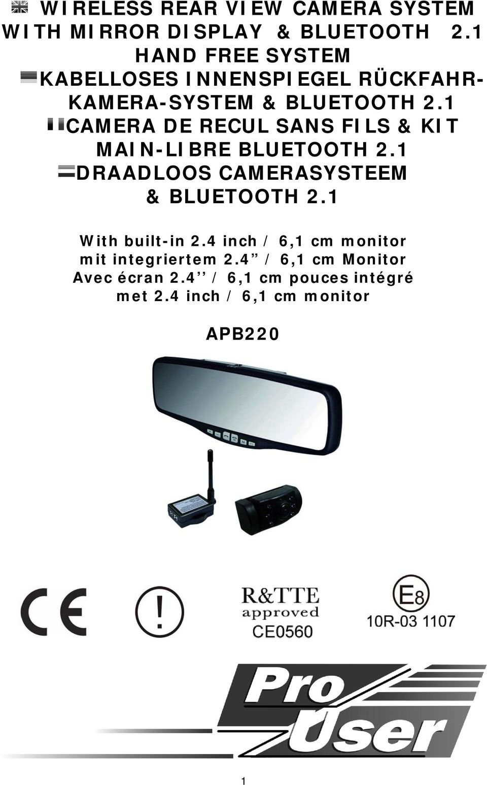 1 CAMERA DE RECUL SANS FILS & KIT MAIN-LIBRE BLUETOOTH 2.1 DRAADLOOS CAMERASYSTEEM & BLUETOOTH 2.